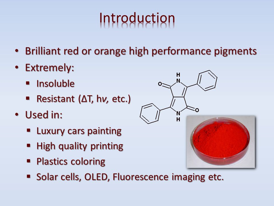 Introduction Brilliant red or orange high performance pigments