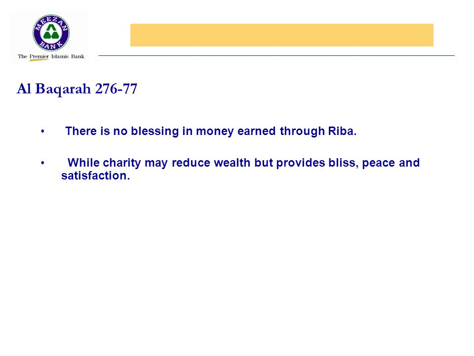 Al Baqarah There is no blessing in money earned through Riba.