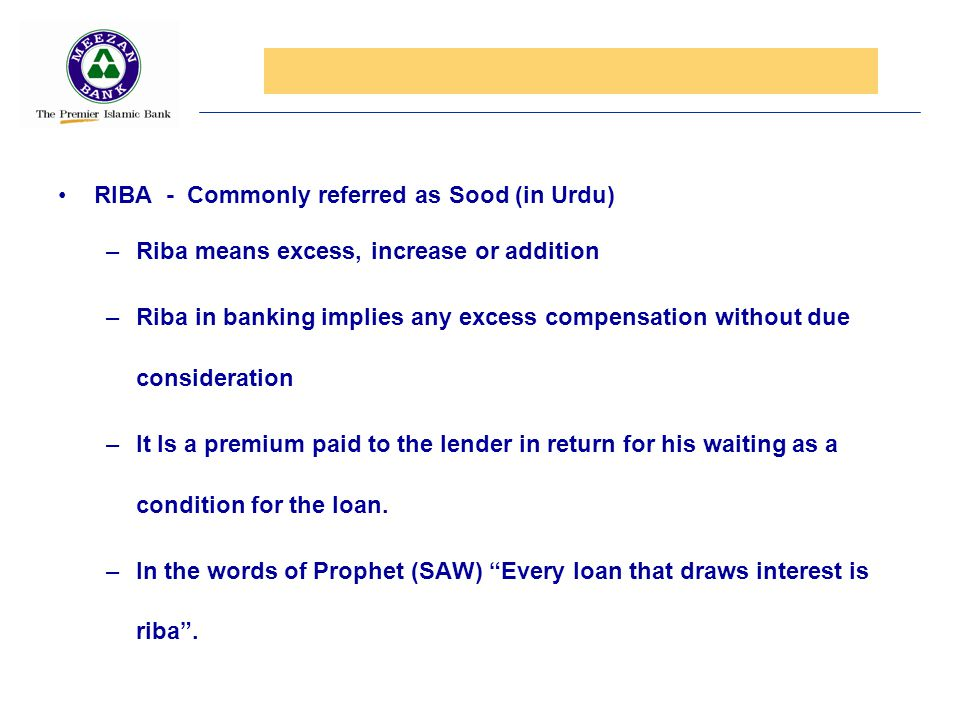 RIBA - Commonly referred as Sood (in Urdu)