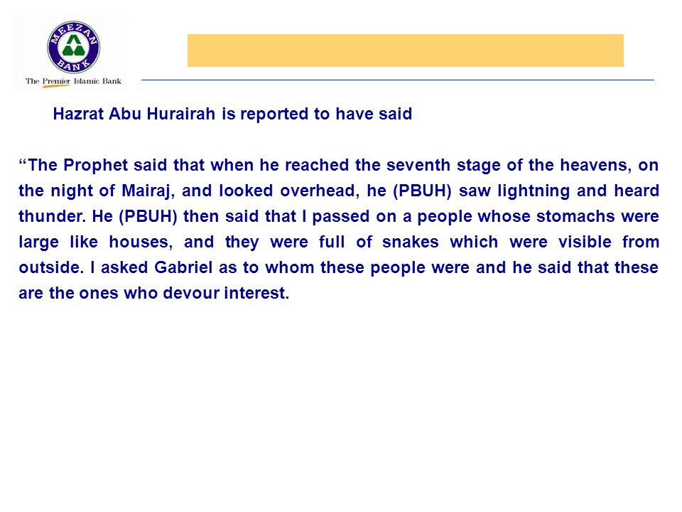 Hazrat Abu Hurairah is reported to have said