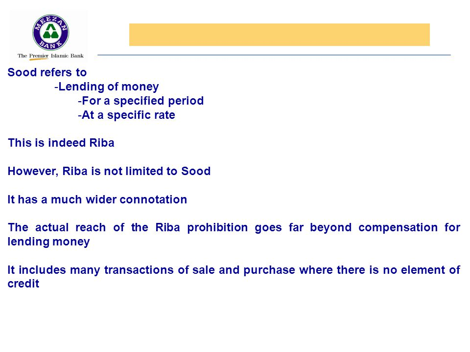 Sood refers to Lending of money. For a specified period. At a specific rate. This is indeed Riba.