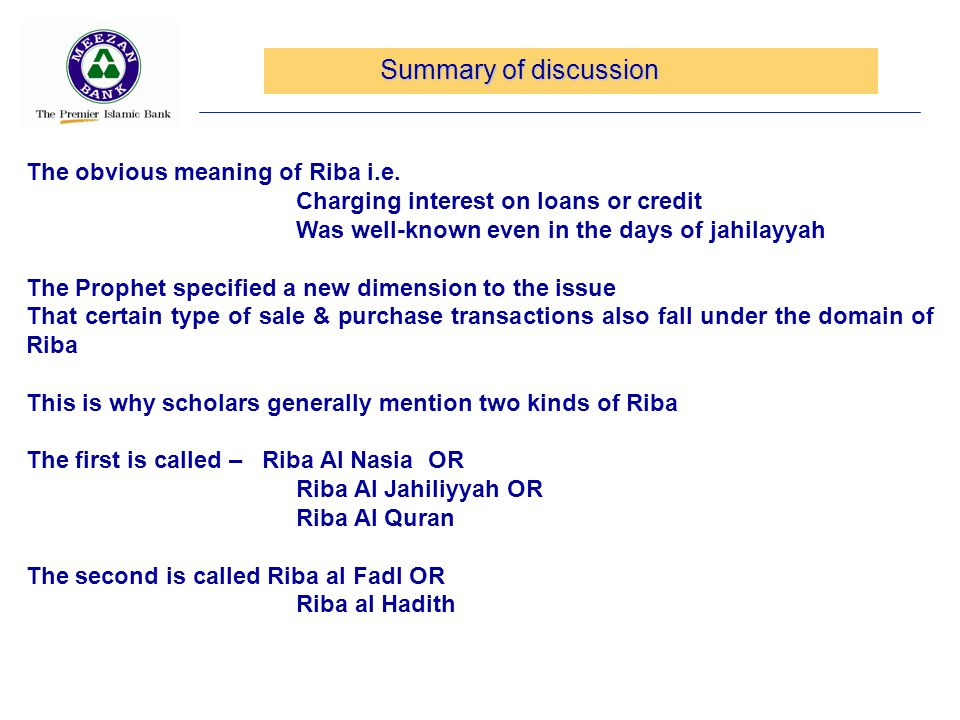 Summary of discussion The obvious meaning of Riba i.e.