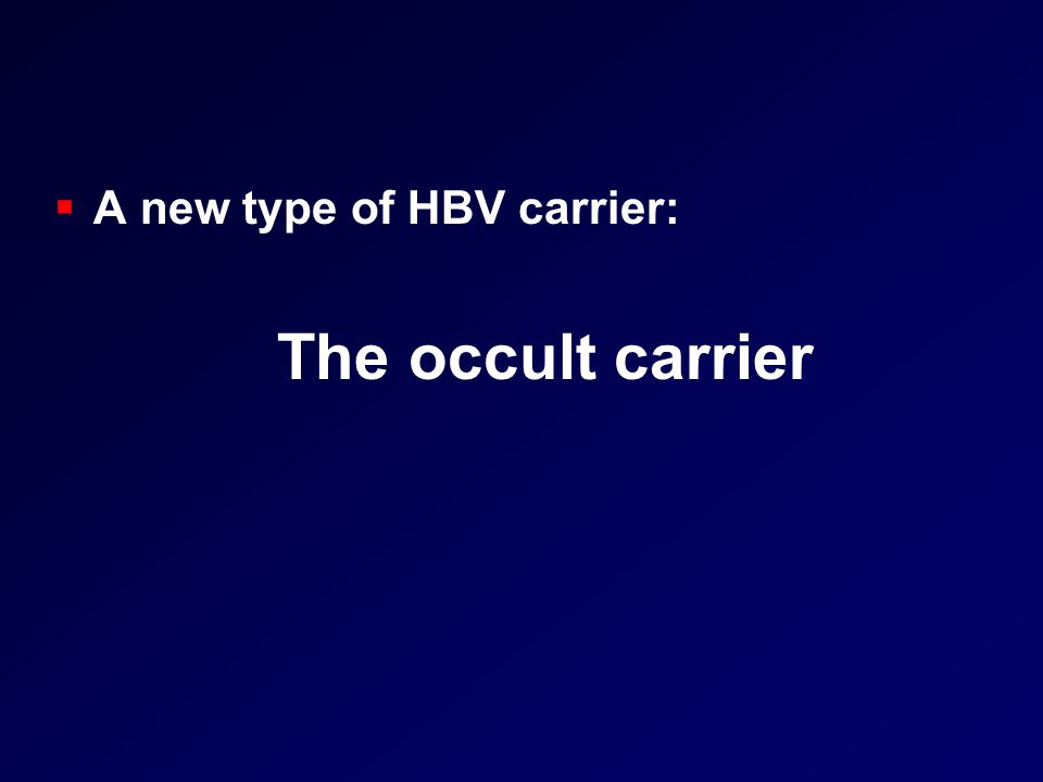 A new type of HBV carrier: