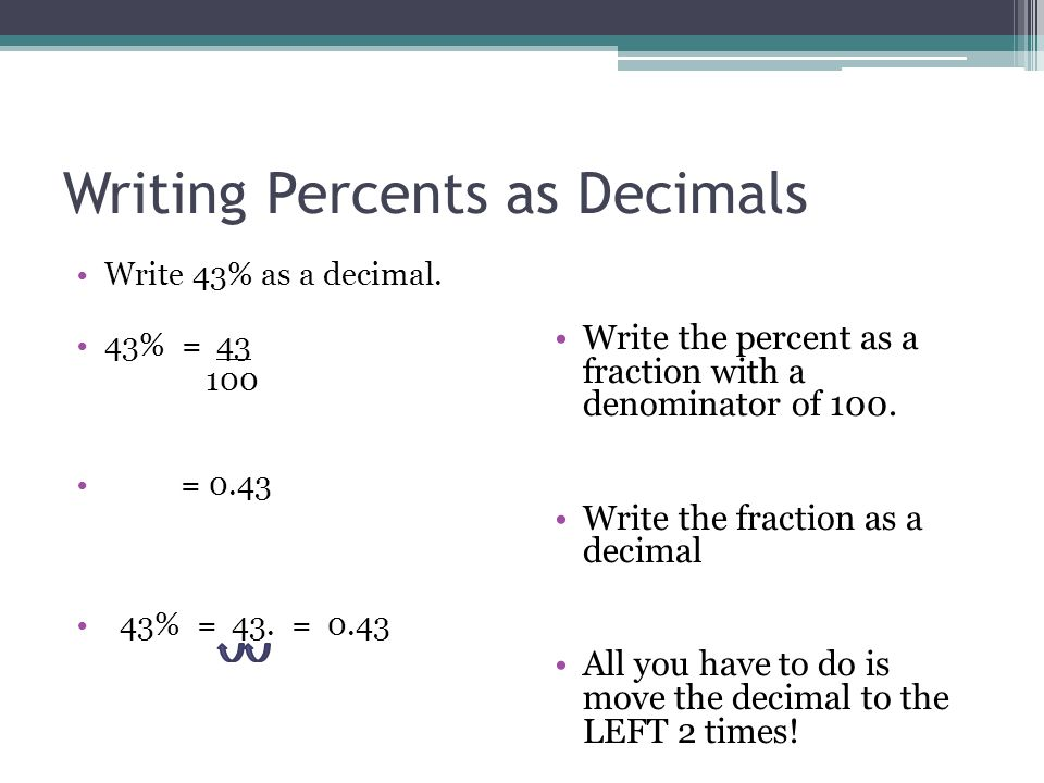 write decimal as a fraction Objective: i can change decimals to mixed numbers decimals can be written as mixed numbers the whole number is the number to the left of the decimal point the fraction is the number to the right of the decimal point.