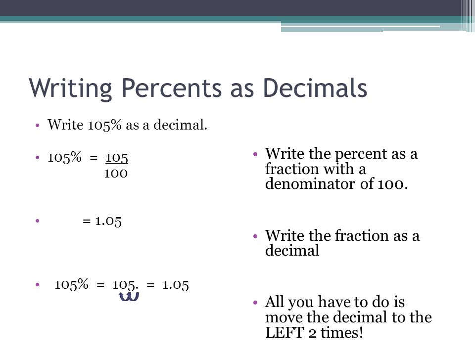 write percent as a fraction One quick way to convert a fraction to a decimal on the gre is through the use of  basic division  after all, percents are fractions of 100.