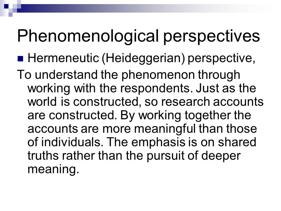 define phenomenological research Meta: research in hermeneutics, phenomenology, and practical philosophy international peer-reviewed journal objective hermeneutics bibliographic database provided by the association for objective hermeneutics palmer, richard e.