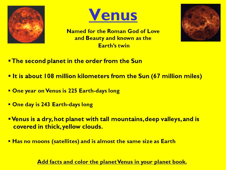 Venus The second planet in the order from the Sun
