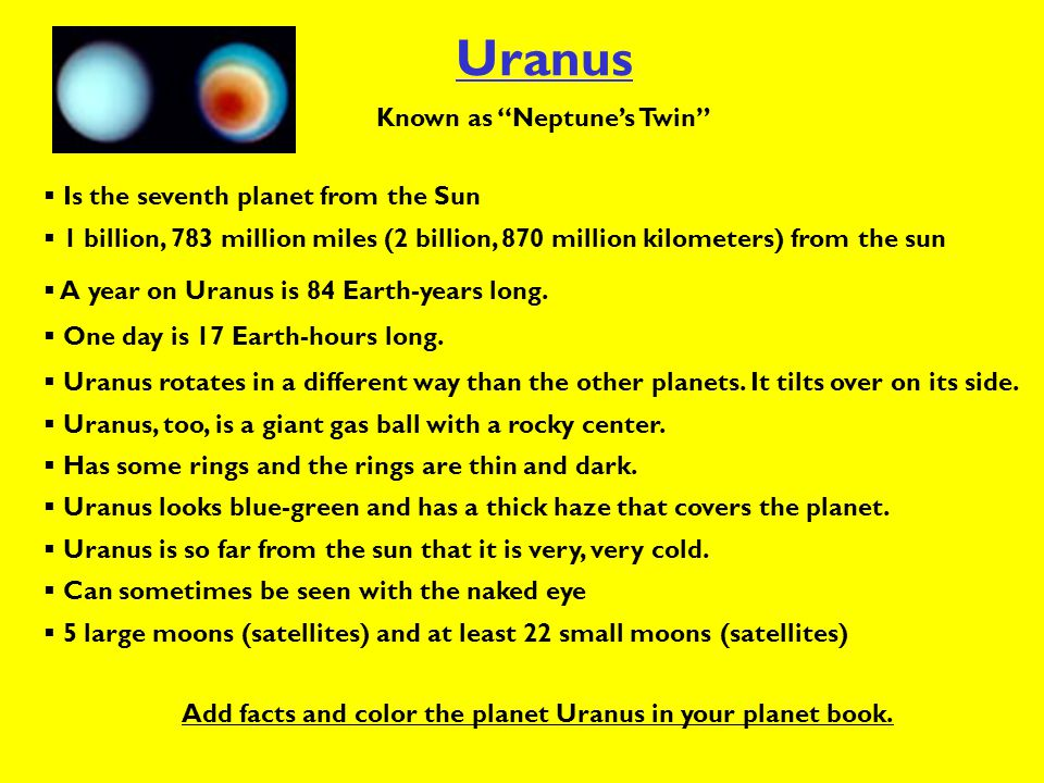 Uranus Known as Neptune's Twin Is the seventh planet from the Sun