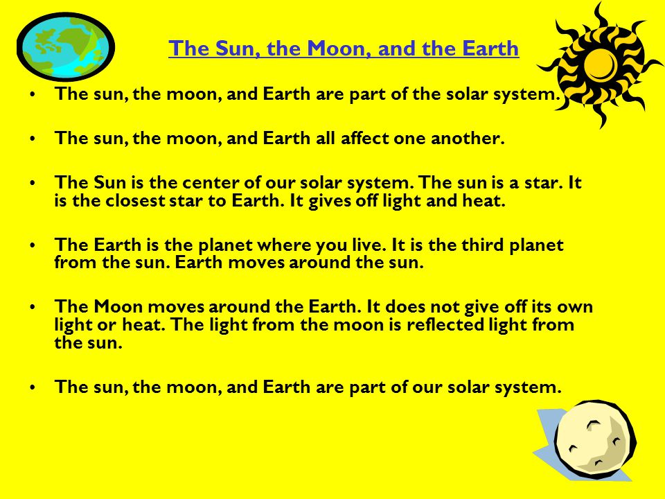 The Sun, the Moon, and the Earth