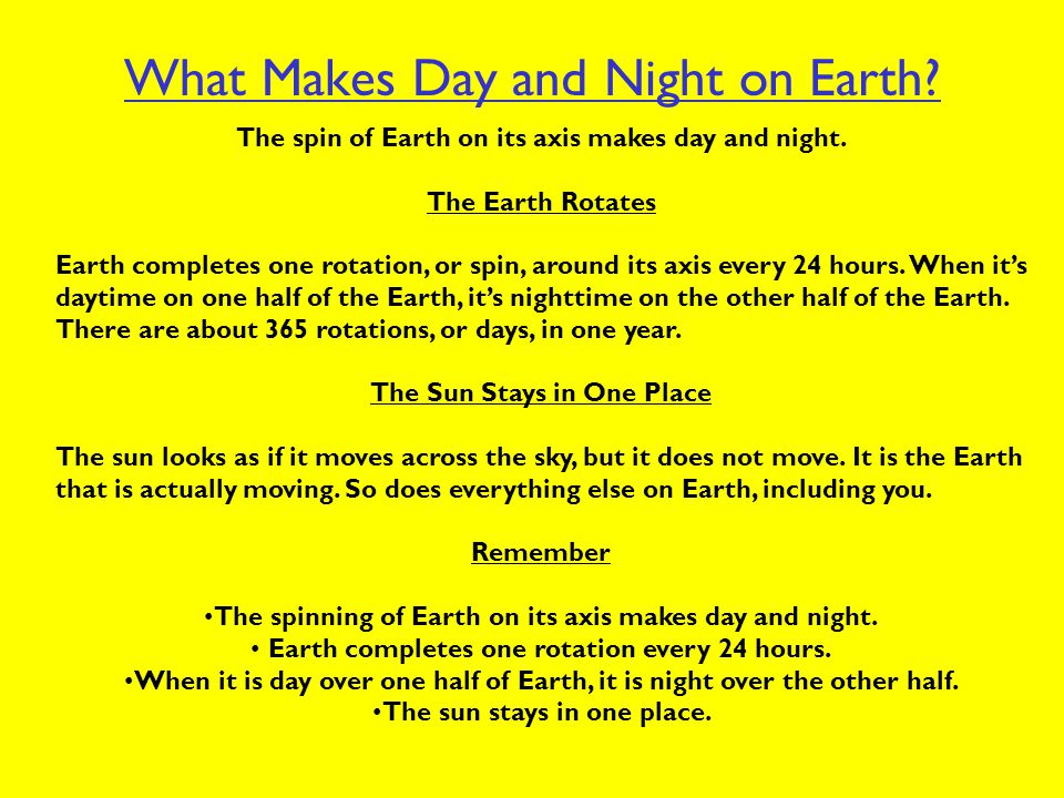 What Makes Day and Night on Earth