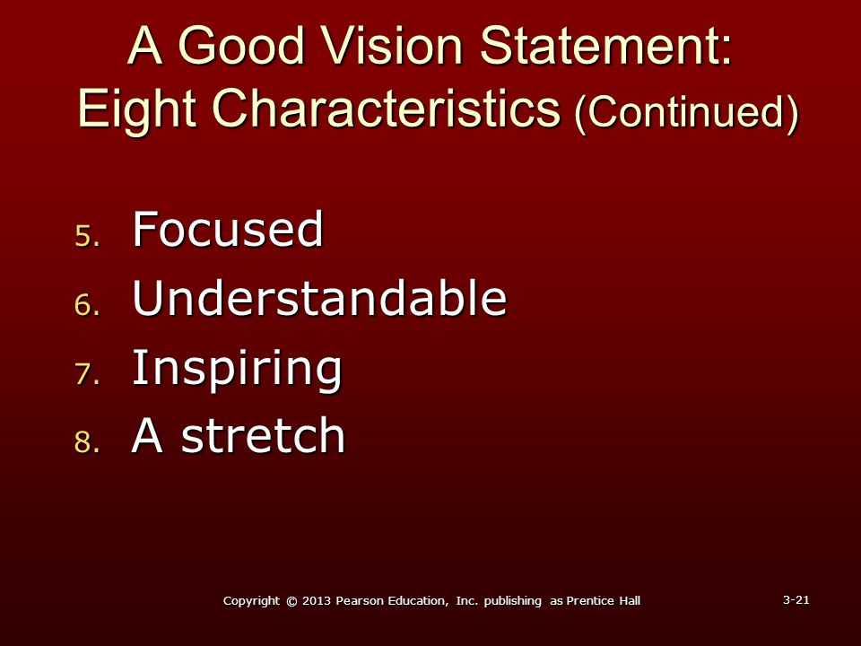 A Good Vision Statement: Eight Characteristics (Continued)