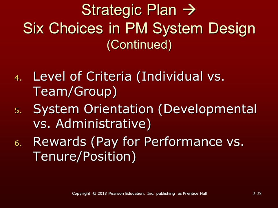 Strategic Plan  Six Choices in PM System Design (Continued)
