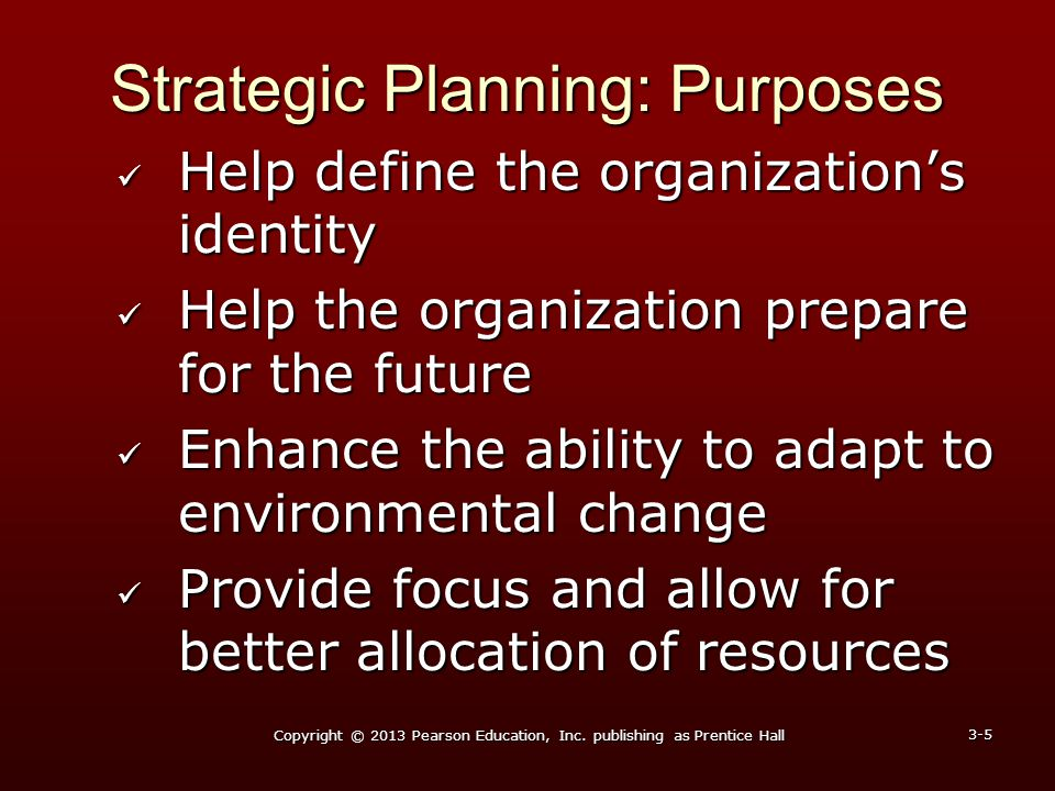 Strategic Planning: Purposes