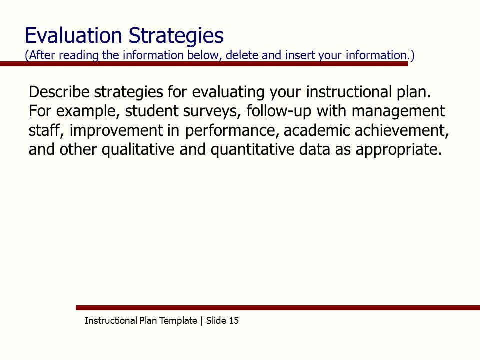 evaluation of information strategies Of course, the technological advances of the past few decades—particularly the rise of online media—mean that, as a twenty-first-century student, you have countless sources of information available at your fingertips but how can you tell whether a source is reliable this section will discuss strategies for evaluating.