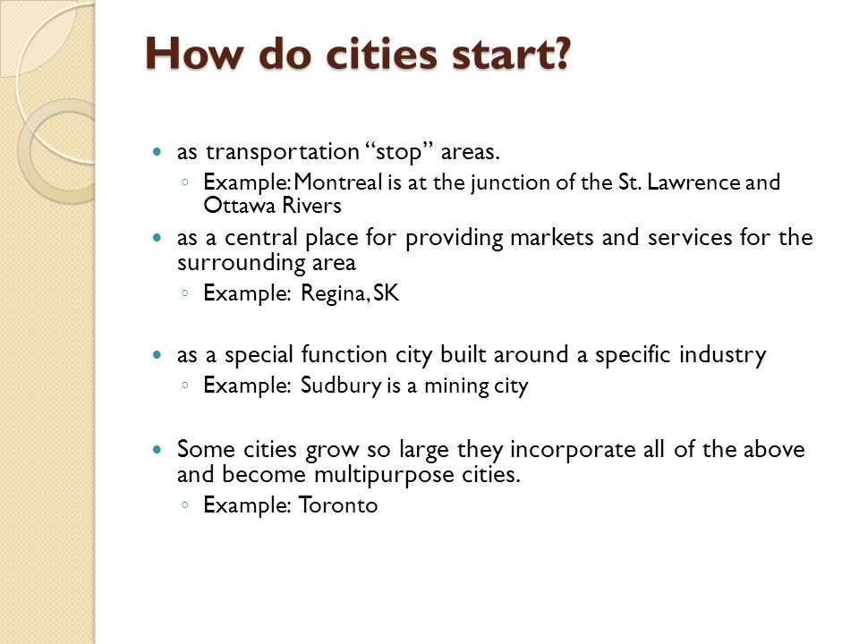 How do cities start as transportation stop areas.
