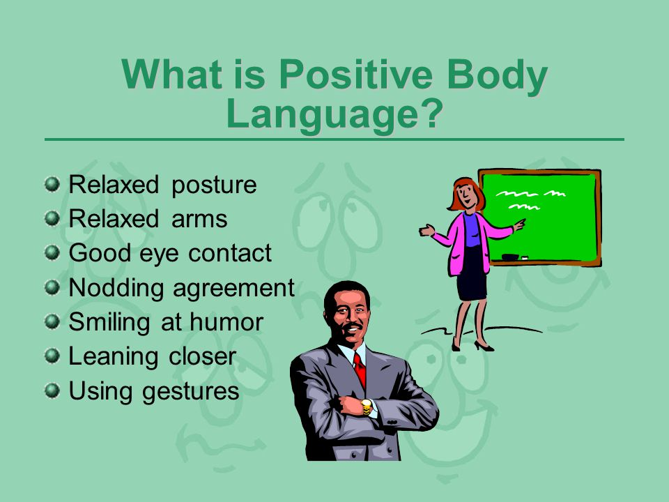 What is Positive Body Language
