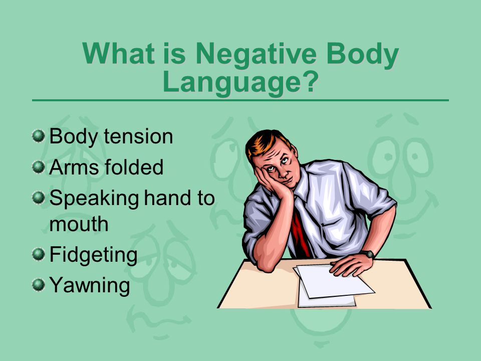 What is Negative Body Language