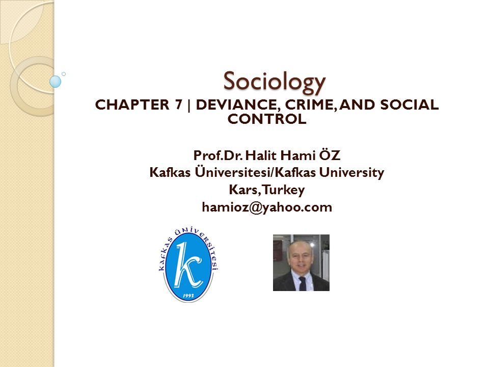 sociology crime and deviance - a sociological and psychological assessment of crime and deviance the sociology of deviance is the sociological study of deviant behavior, or the recognized violation of cultural norms cultural norms are society's propensity towards certain ideals their aversion from others and their standard, ritualistic practices.