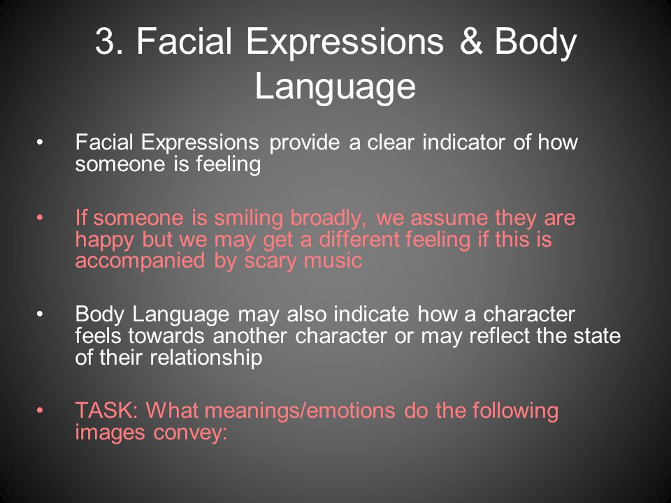 3. Facial Expressions & Body Language