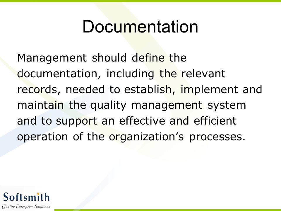 Documentation Management should define the