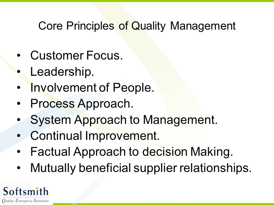 Core Principles of Quality Management
