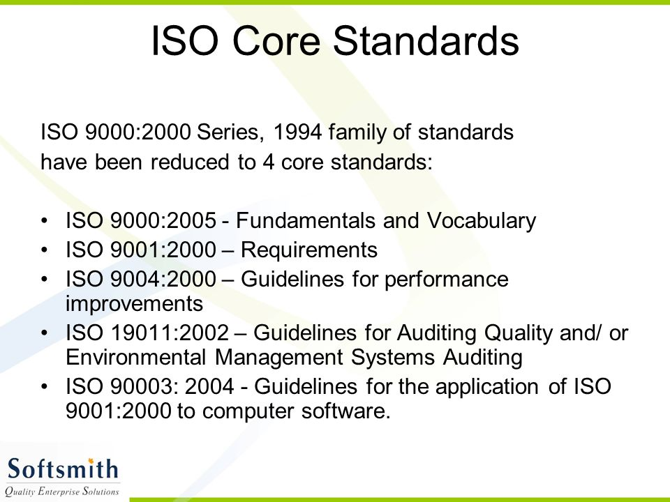 ISO Core Standards ISO 9000:2000 Series, 1994 family of standards