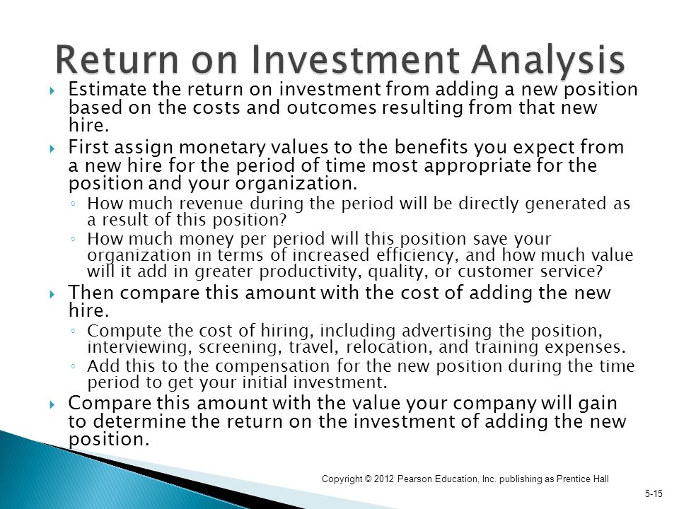 return on investment analysis In the context of management accounting, return on investment (roi) is a metric  used to measure performance of departments in relative terms it calculates.