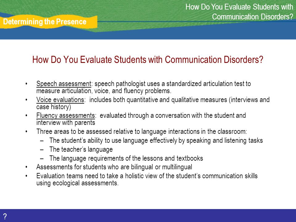 How Do You Evaluate Students with Communication Disorders