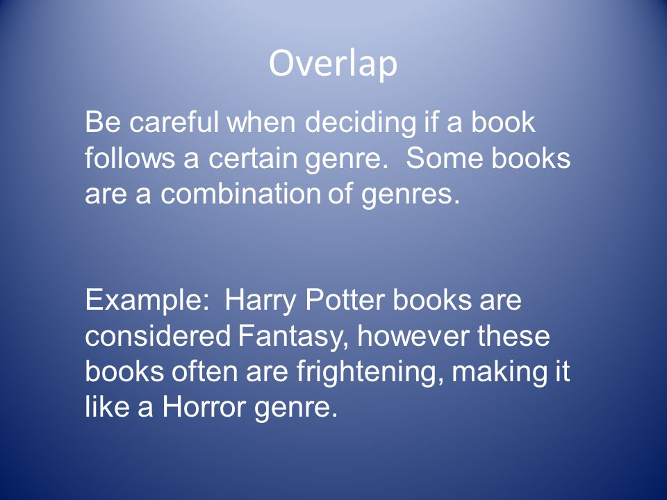 Harry Potter Book Genre : Fiction genres ppt download