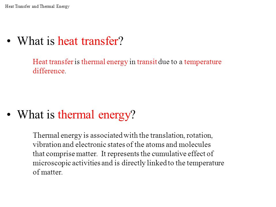 Heat Transfer and Thermal Energy