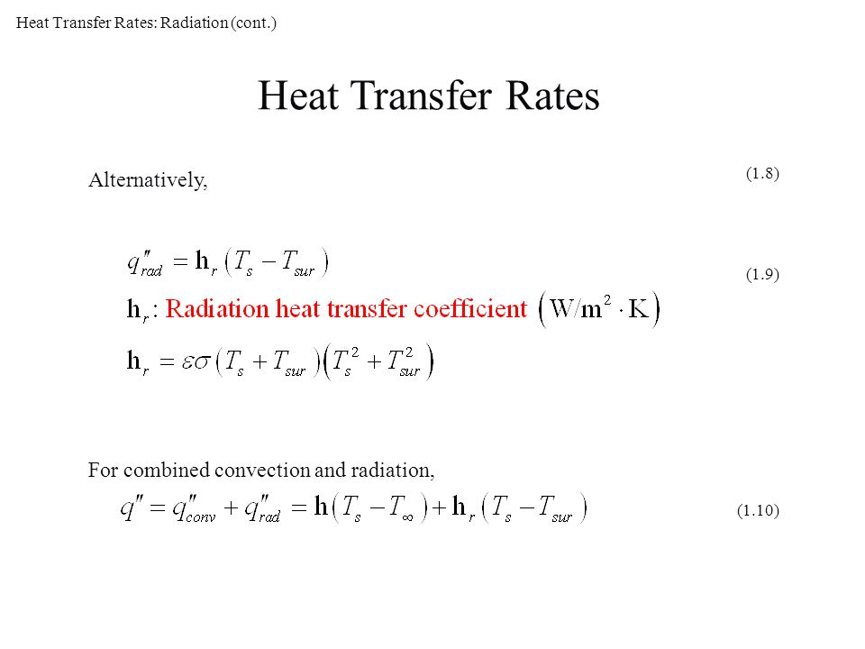 Heat Transfer Rates: Radiation (cont.)
