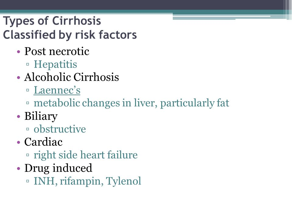 Types of Cirrhosis Classified by risk factors