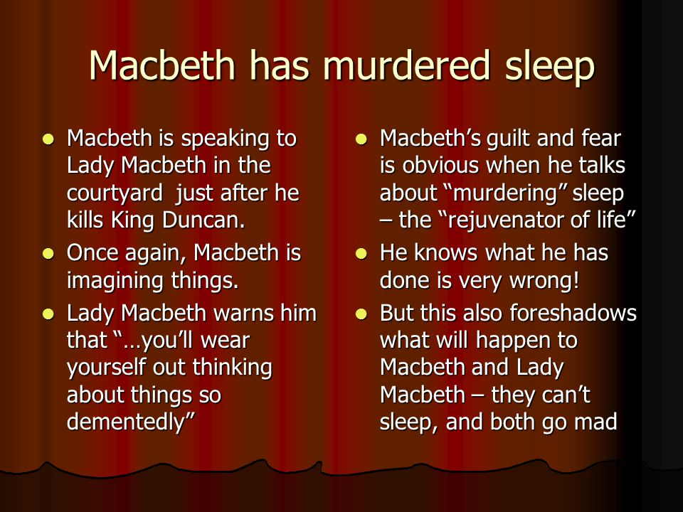 """the guilt between lady macbeth and macbeth Lady macbeth earlier on tries to repress her 'womanly emotions' in order to commit the murder but she is not successful and that guilt would later become her cause of death lady macbeth says to her husband after the king's murder, """"a little water clears us of this deed."""