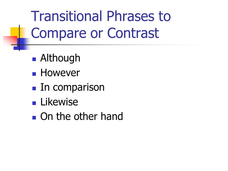 Transitional Phrases to Compare or Contrast
