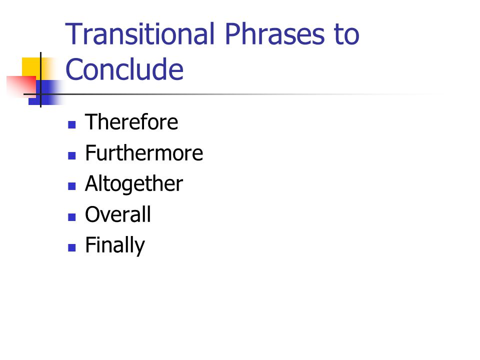 Transitional Phrases to Conclude