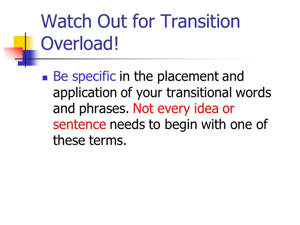 Watch Out for Transition Overload!