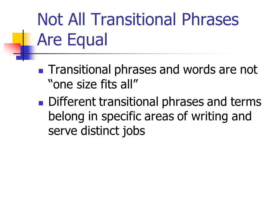 Not All Transitional Phrases Are Equal