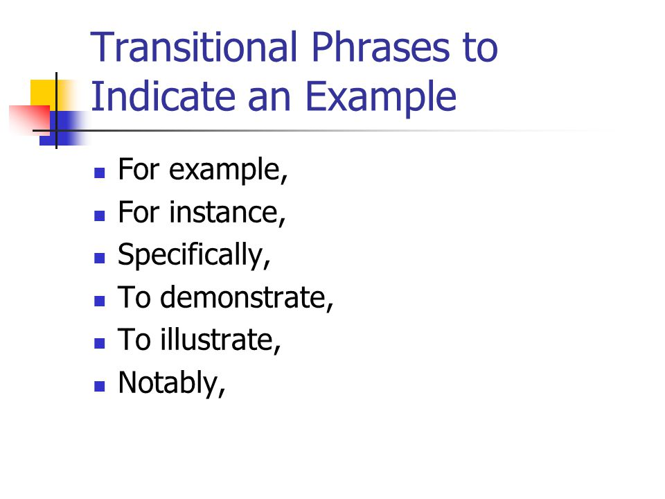 Transitional Phrases to Indicate an Example