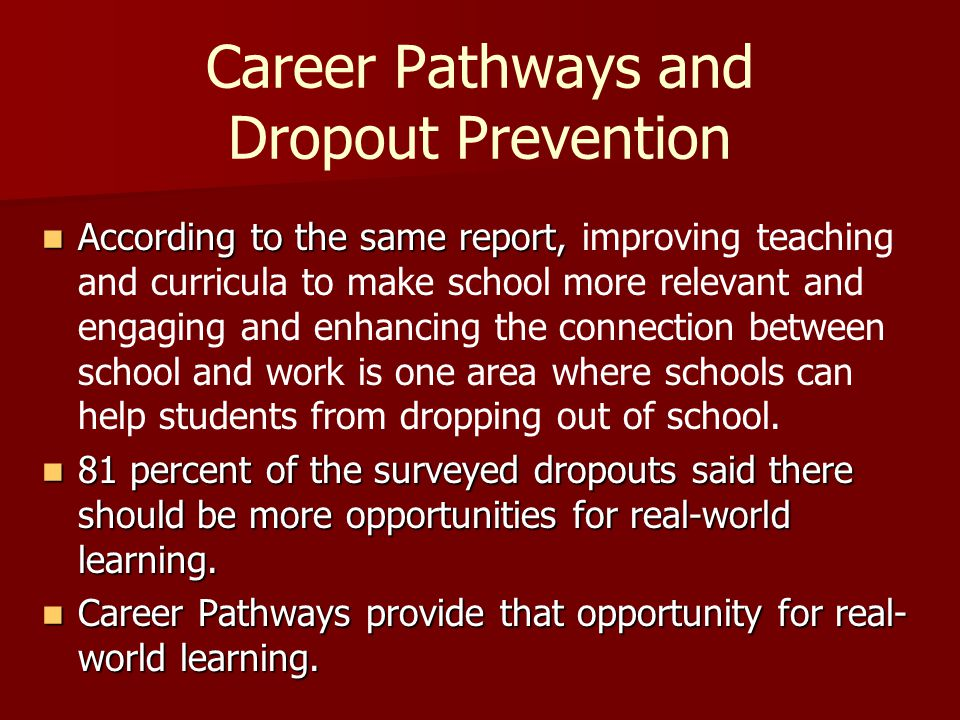 Career Pathways and Dropout Prevention