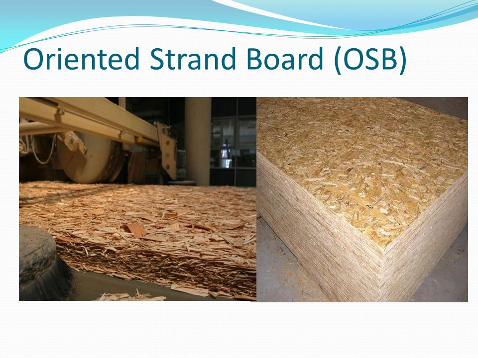 Oriented Strand Board : By engr dr attaullah shah ppt video online download