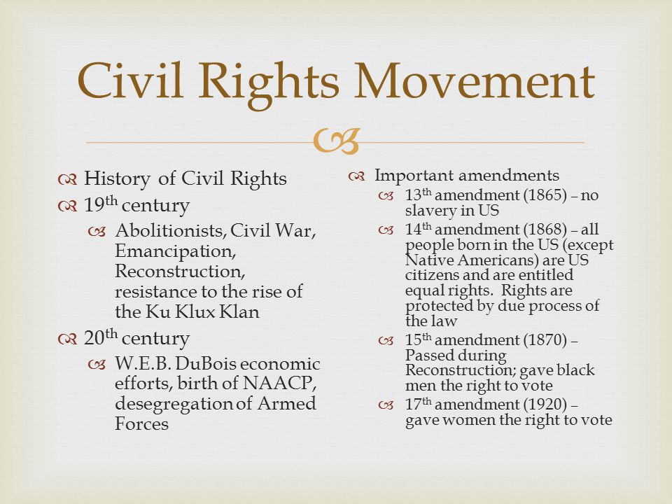 Civil Rights Movement History of Civil Rights 19th century