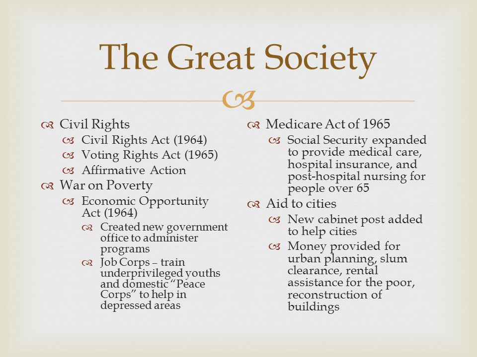 The Great Society Civil Rights War on Poverty Medicare Act of 1965