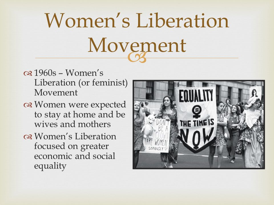 womens liberation movements of the 1960s essay After a few months freeman started a newsletter which she called voice of the women's liberation movement  while supporting the free love movement of the late 1960s and early 1970s, young women on college campuses distributed pamphlets on birth control, sexual diseases, abortion, and cohabitation  essays in canadian women's history (2.