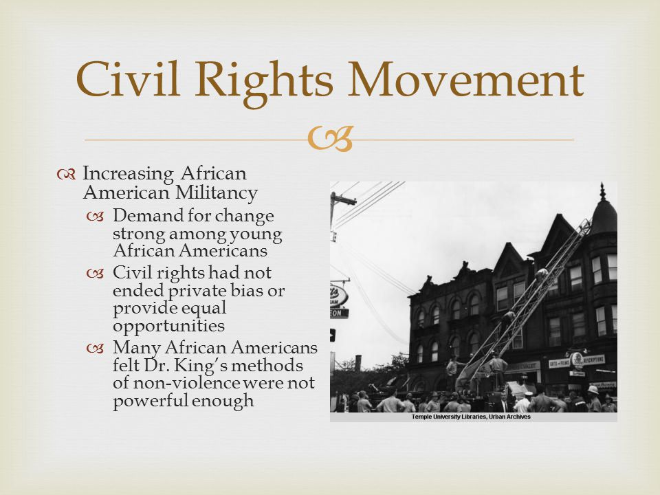 Civil Rights Movement Increasing African American Militancy