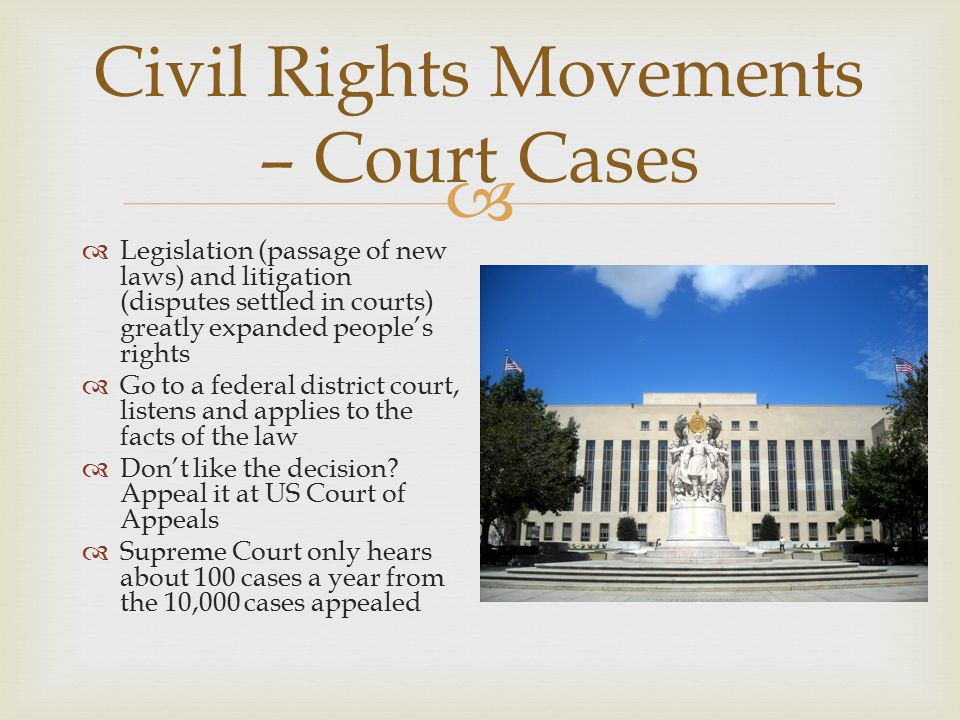 Civil Rights Movements – Court Cases
