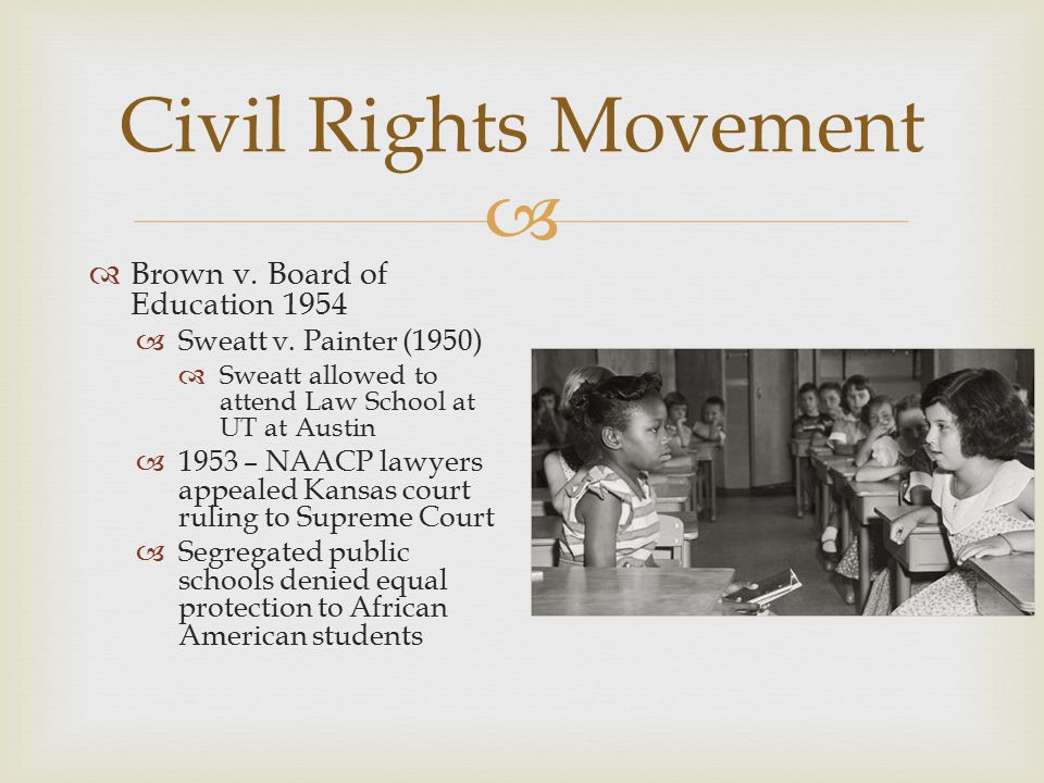 Civil Rights Movement Brown v. Board of Education 1954