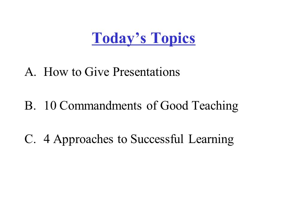 howtoteach ppt version ppt video online  today s topics how to give presentations