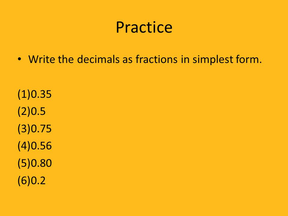 how to write a decimal as fraction in simplest form