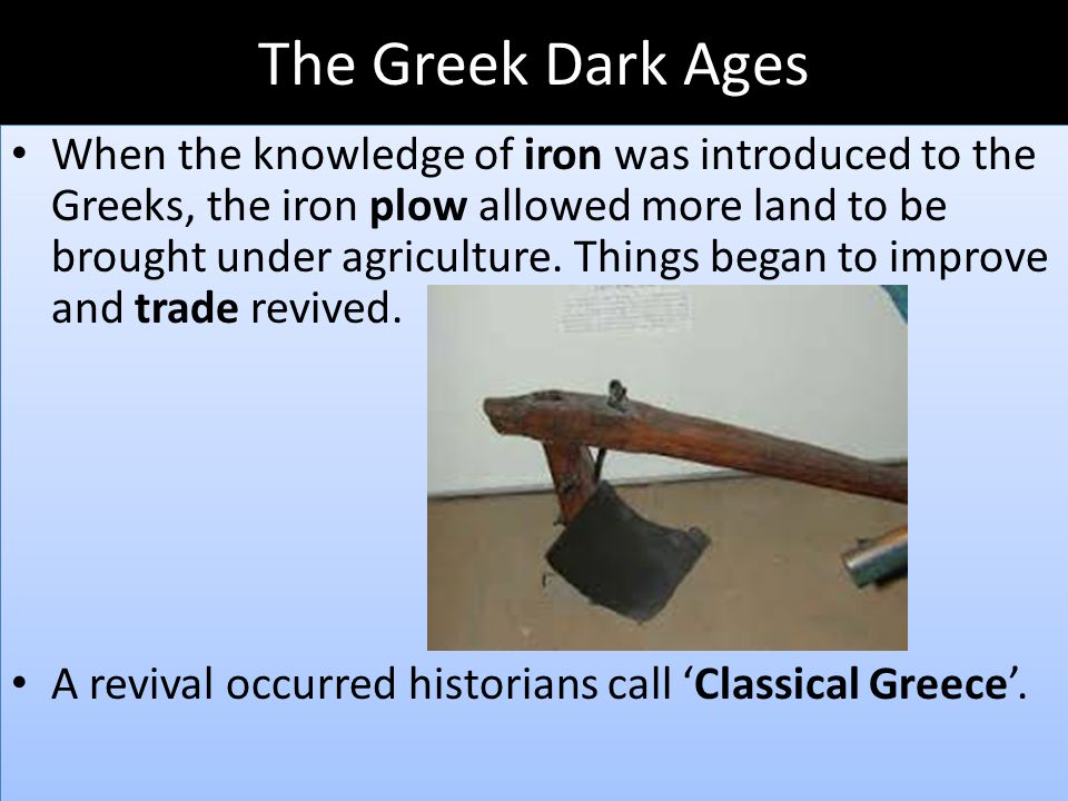 greek dark ages Essays - largest database of quality sample essays and research papers on greek dark ages.