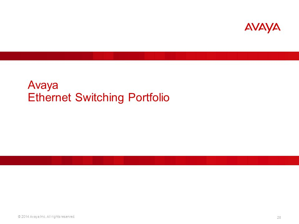 Avaya Ethernet Switching Portfolio